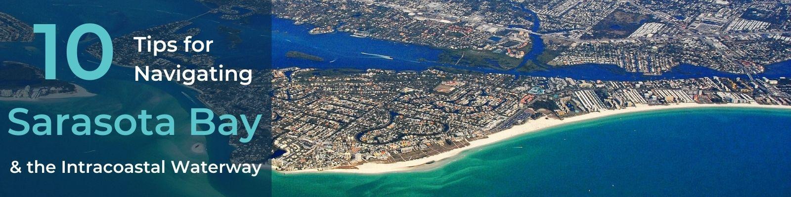 Navigating Sarasota Bay and the Intracoastal Waterway